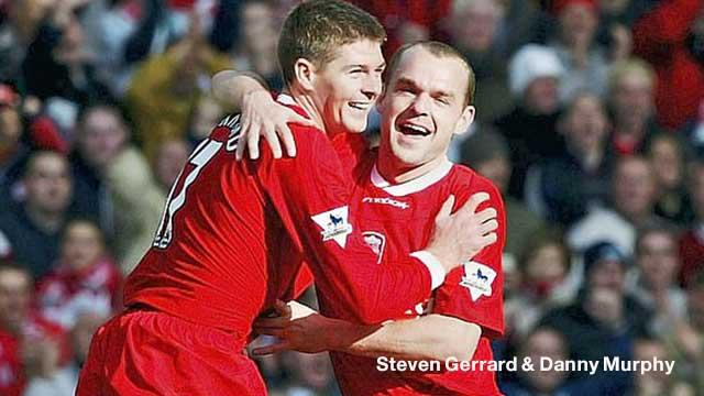 Steven Gerrard & Danny Murphy